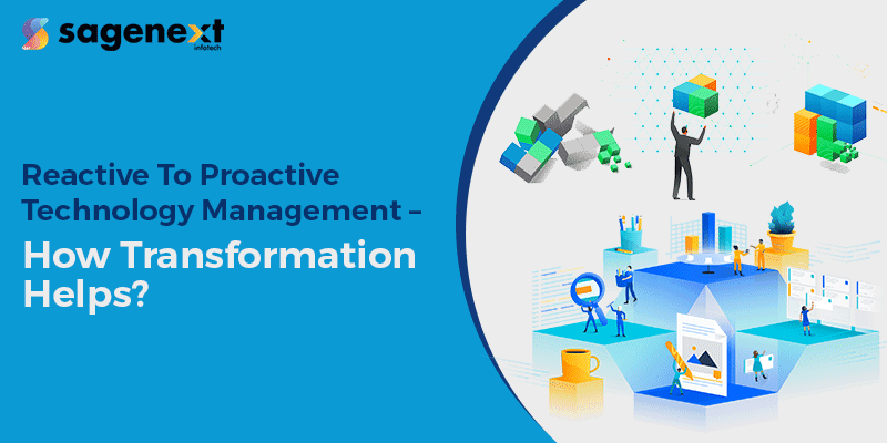 Reactive To Proactive Technology Management