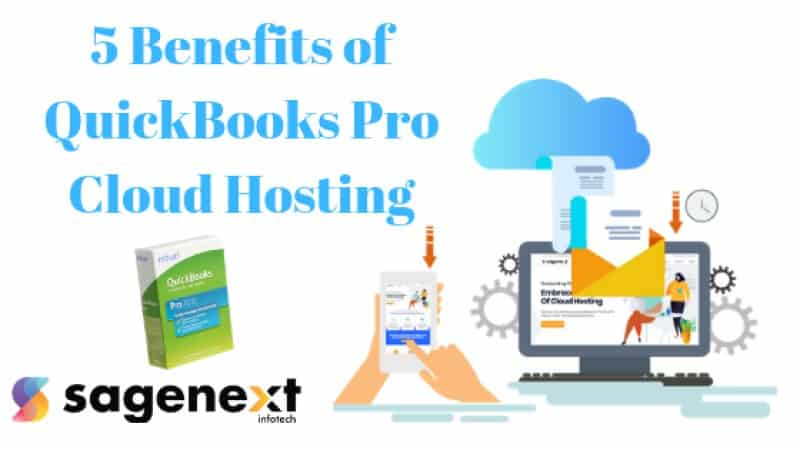 Benefits of QuickBooks Pro Cloud Hosting