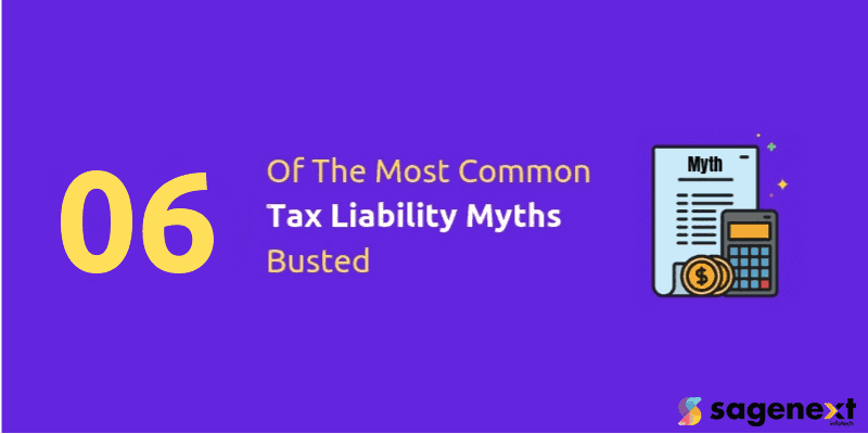 Most Common Tax Liability Myths Busted