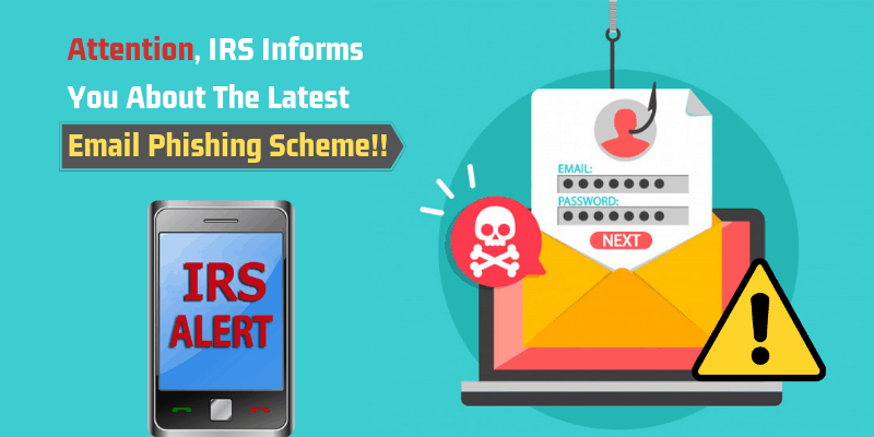 Attention,_IRS_Informs_You_About_The_Latest_Email_Phishing_Scheme!!