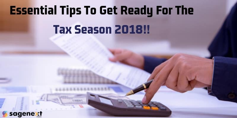 Tips to get ready for tax season 2018!!