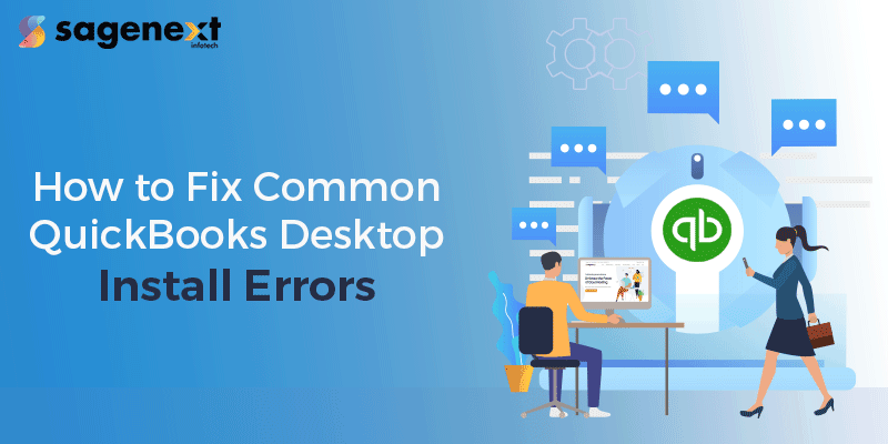 Fix QuickBooks Desktop install errors