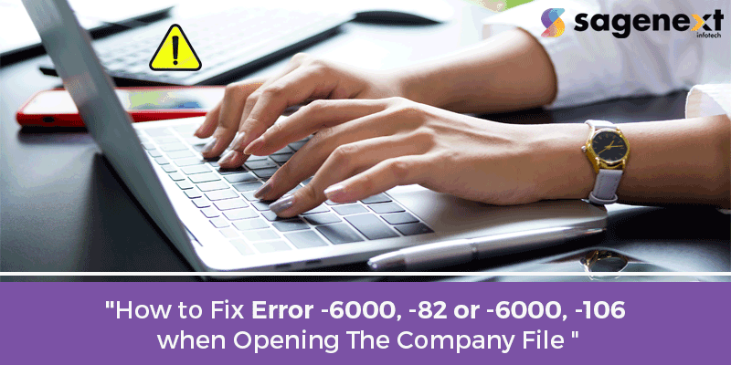 How-to-Fix-Error–6000,–82-or–6000,–106-when-Opening-the-Company-File (1)