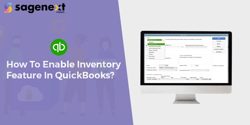 Steps to activate inventory feature in QuickBooks Software
