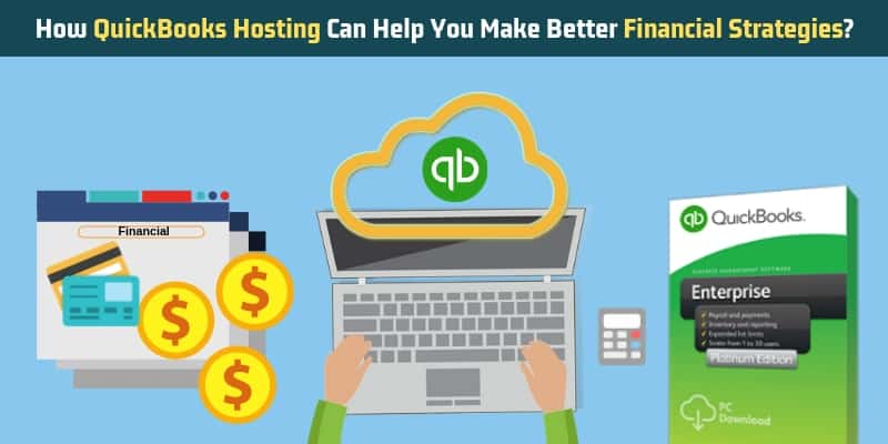 How_QuickBooks_Hosting_Can_Help_You_Make_Better_Financial_Strategies
