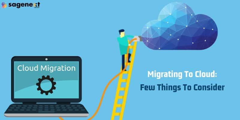 Migrating_To_Cloud_Few_Things_To_Consider1