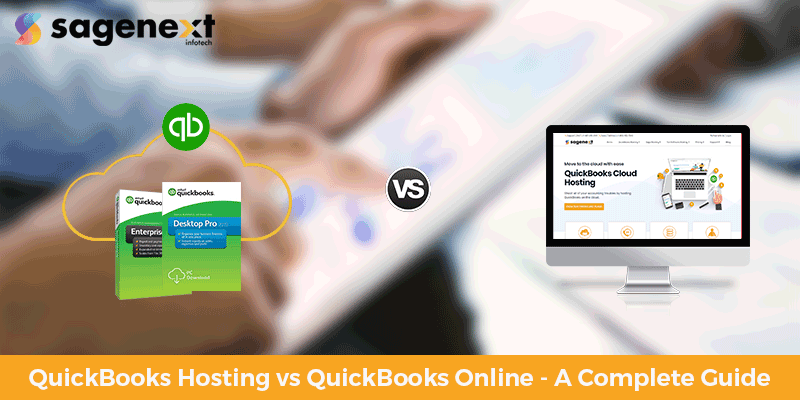 QuickBooks-Hosting-vs-QuickBooks-Online–A-Complete-Guide