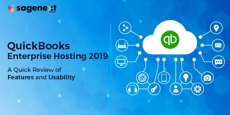 QuickBooks Enterprise Hosting 2019: A Quick Review of Features and Usability