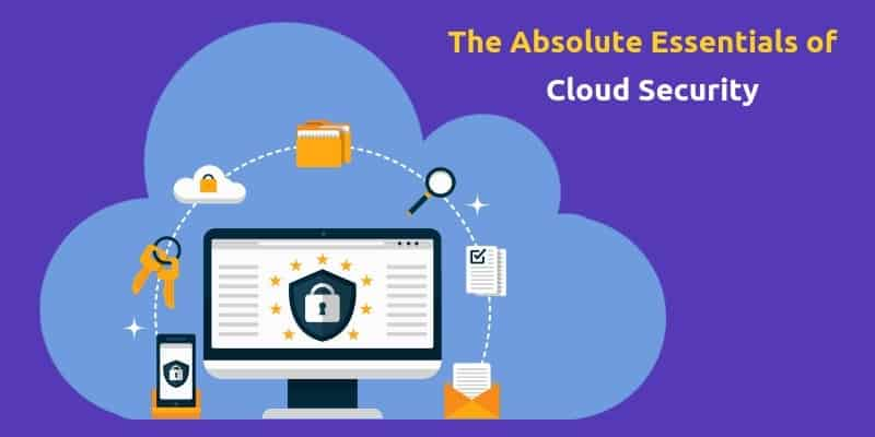 Why Do I Need To Be Secure On The Cloud?