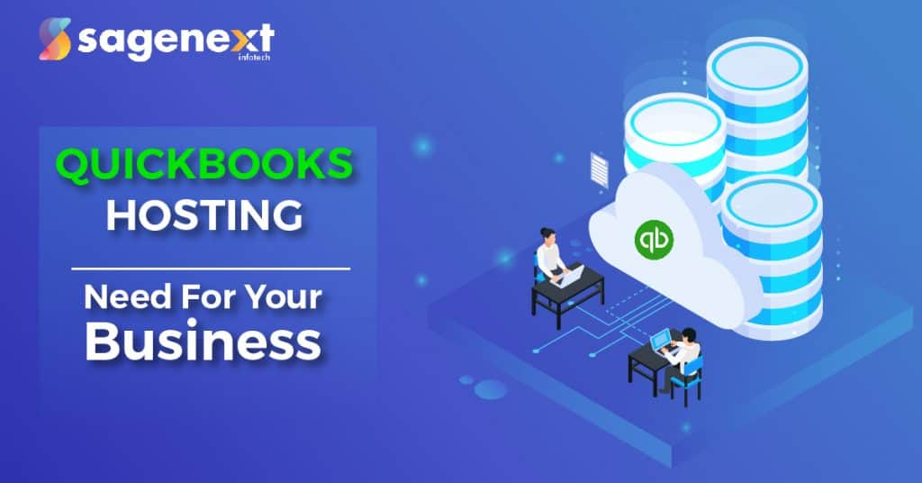 Why Your Business Needs QuickBooks Hosting in 2020