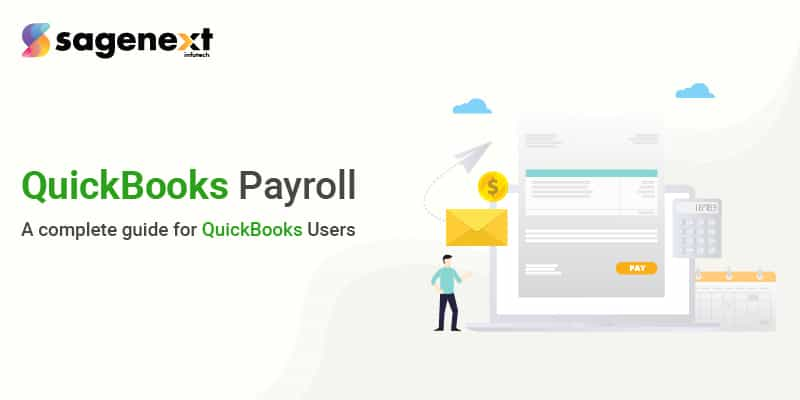 What is QuickBooks Payroll A complete guide for QuickBooks Users aa-01