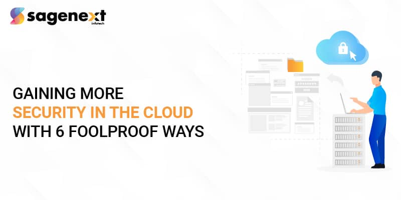 Gain more Security in the Cloud