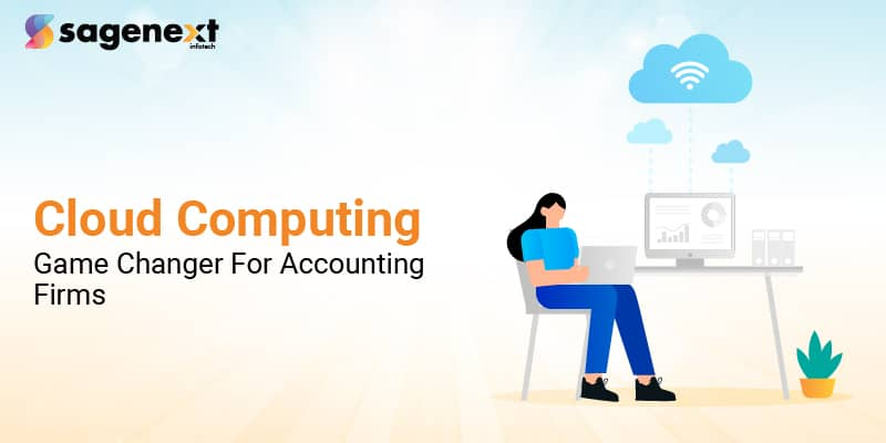 Cloud Computing Game changer for accounting firms