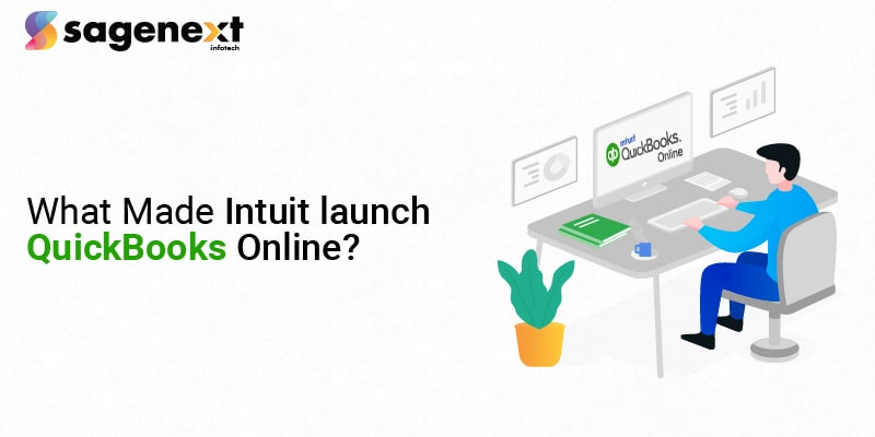 why Intuit launch QuickBooks Online