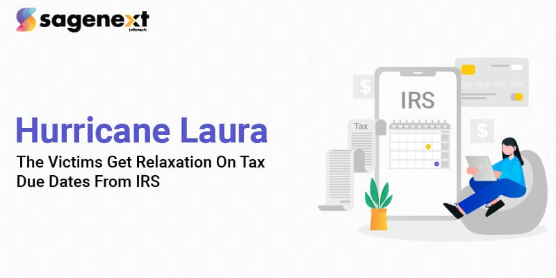 Hurricane Laura The Victims Get Relaxation On Tax Due Dates From IRS