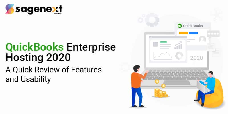 Quickbooks Enterprise hosting 2020 A Quick Review of Features and Usability