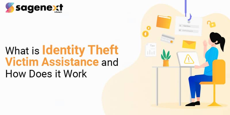 What is Identity Theft Victim Assistance and How Does it Work