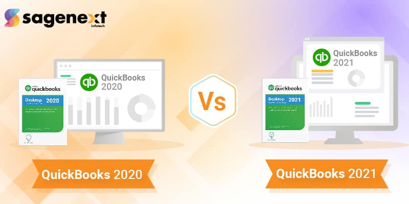 QuickBooks 2020 vs. 2021 Which One is Better for You