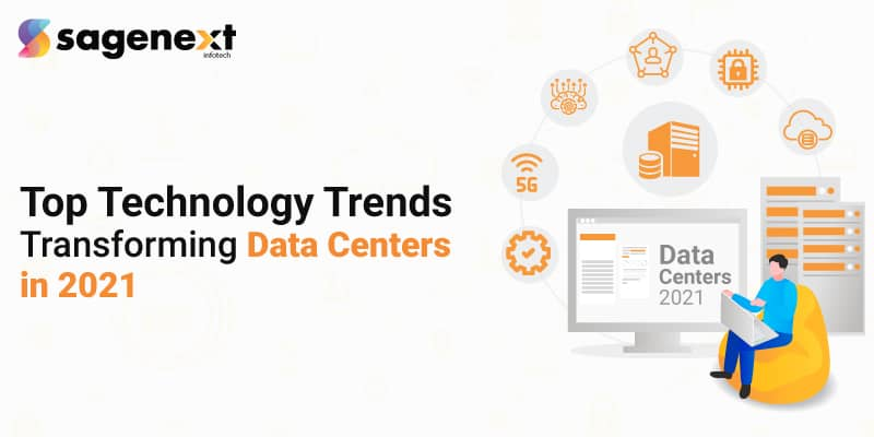 Top-Technology-Trends-Transforming-Data-Centers-in-2021