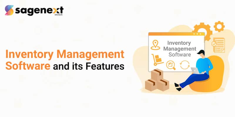 Best Inventory Management Software and its Features