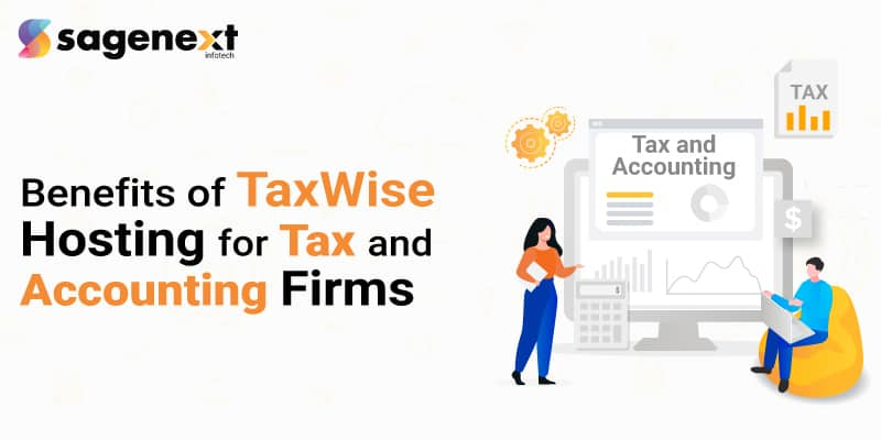 Top-10-Benefits-of-TaxWise-Hosting-for-Tax-and-Accounting-Firms