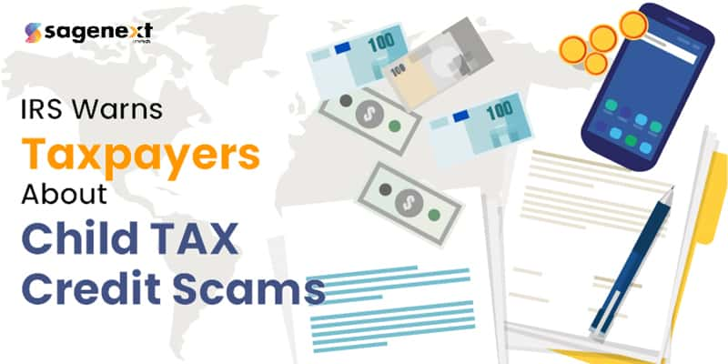 IRS warns taxpayers about Child Tax Credit scams
